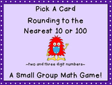 Rounding to the Nearest 10 and 100 Mixed Pick a Card Game