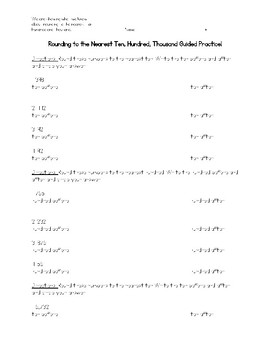 Rounding to the Nearest Ten, Hundred, Thousand Guided Practice