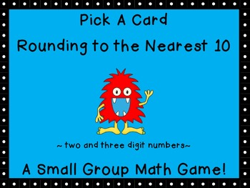 Rounding to the Nearest 10 Pick a Card Game (2 and 3 digit numbers)