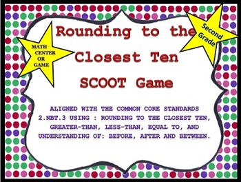 Rounding to the Nearest Ten Scoot Game or Math Center