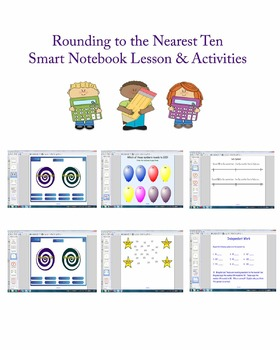 Rounding to the Nearest Ten Smart Board Lesson Common Core Aligned