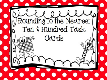 Rounding to the Nearest Ten and Hundred