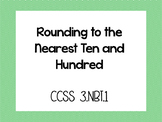 Rounding to the Nearest Ten and Hundred, 3.NBT.1