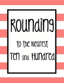 Rounding to the Nearest Ten and Hundred Practice