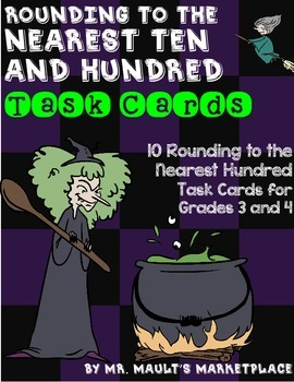 Rounding to the Nearest Ten and Hundred Task Cards:Review, Practice, or Homework