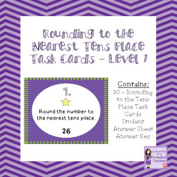 Rounding to the Nearest Tens Place Task Cards - Level 1