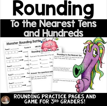 Rounding to the Nearest Tens and Hundreds Game and Practice Pages for 3rd Grade