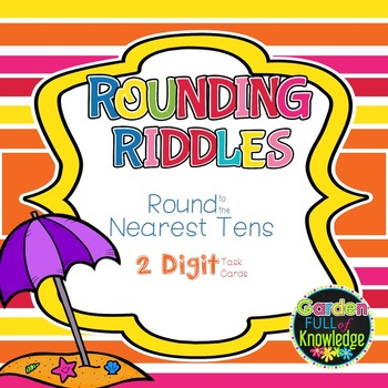 Rounding to the Nearest Tens - Riddle Task Cards