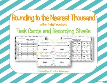 Rounding to the Nearest Thousand [4 digit numbers]  Task Cards