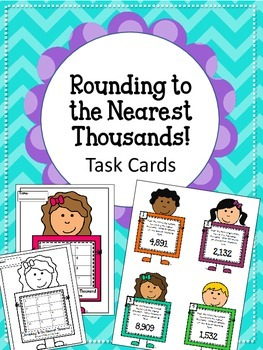Rounding to the Nearest Thousands Place.  Task Cards!! Place Value Math Center