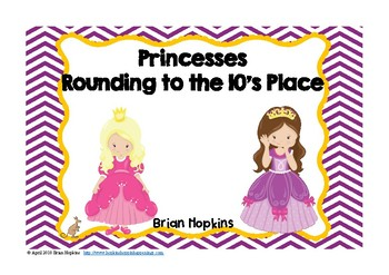 Rounding to the Ten's Place Princesses Task Cards