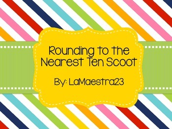 Rounding to the Tens Place Scoot