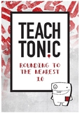 Teach Tonic - Rounding to the nearest 10