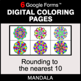 Rounding to the nearest 10 - Digital Mandala Coloring Pages | Google Forms