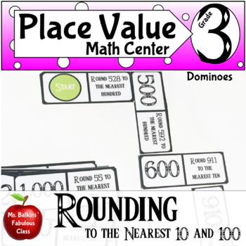 Rounding Numbers to the Nearest Ten or Hundred Dominoes Math Center Game