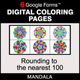 Rounding to the nearest 100 - Digital Mandala Coloring Pages | Google Forms