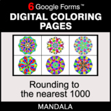 Rounding to the nearest 1000 - Digital Mandala Coloring Pages | Google Forms