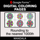 Rounding to the nearest 1000th - Digital Mandala Coloring Pages | Google Forms