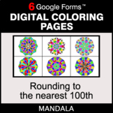 Rounding to the nearest 100th - Digital Mandala Coloring Pages | Google Forms