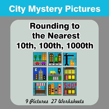 Rounding to the nearest 10th, 100th, 1000th | Math Mystery Pictures - City