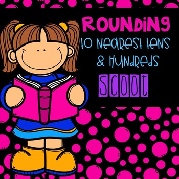 Rounding to the nearest ten or hundreds Scoot