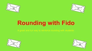 Rounding with Fido! A board game for rounding practice.