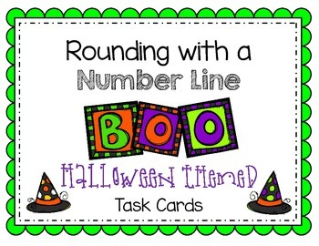 Rounding with a Number Line Halloween Themed Task Cards