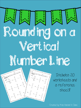 Rounding on a Vertical Number Line Pack