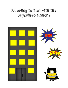 Rounding to Ten with the Superhero Minions
