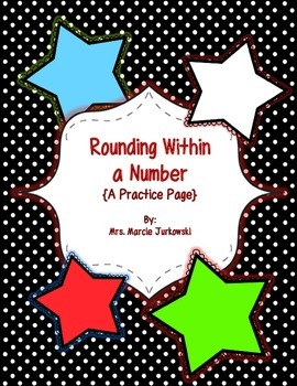 Rounding within a Number Worksheet Printable Rounding Practice