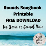 FREE PRINTABLE! Rounds for Chorus or General Music - Songb