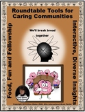 Roundtable Tools for Caring Communities