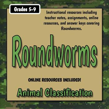 Roundworms Teacher Notes & Assignment