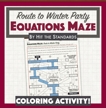 Route to Christmas Party Equations Maze (Solving One-Variable Equations).