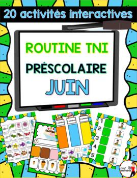 Routine TNI au préscolaire - JUIN