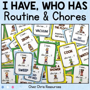 I Have Who Has Game - Routine and Chores