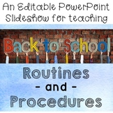 Routines & Procedures: An editable PowerPoint for Back to School!