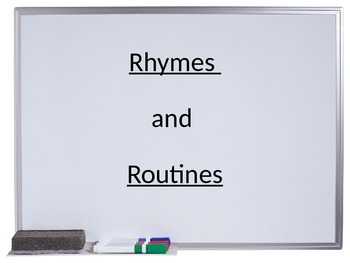 Routines in rhymes