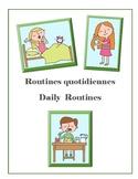 Routines quotidiennes / Daily Routines (vocab incl pronunc