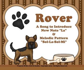 """Rover (Introducing """"La"""" and Melodic Pattern """"S-L-S-M"""") - PPT Ed."""