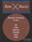 Row Races: Spanish 1 Verb Conjugations (Ir, Ser, Dar, Estar, Ver, Tener)