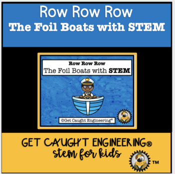 Row, Row, Row The Foil Boat With STEM