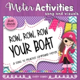 Row Row Row Your Boat Compound Meter Rhythm Practice Activities