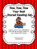 Row, Row, Row Your Boat Shared Reading Set