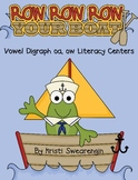 Row, Row, Row Your Boat! Vowel digraph oa, ow Literacy Centers