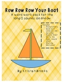 Row Row Row Your Boat (an oa and ow word work pack)