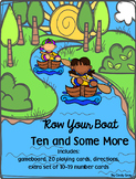 Row Your Boat ~ Ten and Some More