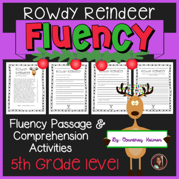 Rowdy Reindeer Christmas Fluency Passage & Comprehension A
