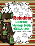 Reindeer Literacy, Writing, and Math MEGA Unit