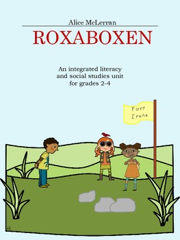 Roxaboxen: An integrated literacy and social studies unit